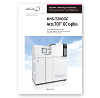 JMS-T200GC AccuTOF™ GCx-plus High Performance Gas Chromatograph – Time-of-Flight Mass Spectrometer