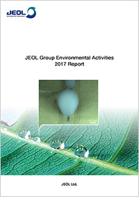 JEOL Group Environment Activities 2017 Report